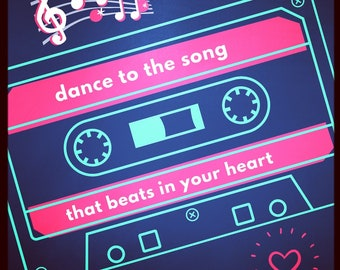 Dance to the Song That Beats in Your Heart - Digital Print