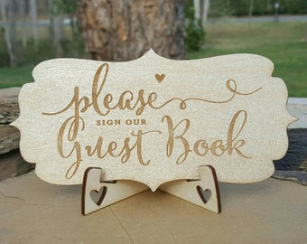 LASER ENGRAVED- Guest Book Sign, Please Sign our Guest Book Sign, Rustic Wedding Sign, Wedding Guest book, Custom Guestbook