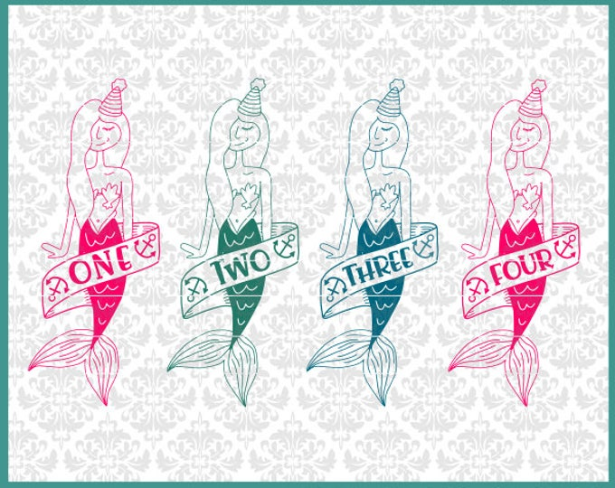 CLN0603 Mermaid Birthday One 1 Two 2 Three 3 Four 4 Shirt SVG DXF Ai Eps PNG Vector Instant Download Commercial Cut File Cricut Silhouette
