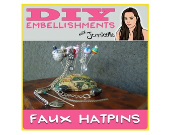 Faux Hatpins - DIY Embellishments with Jennibellie