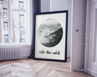 Into The Wild Poster, Motivational Poster, Printable Wall Art, Minimalist Art, Forest Wall Art, Printable Quote, Quote Wall Art, Wall Decor
