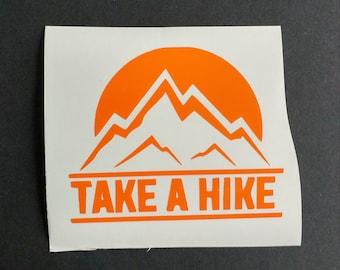 Take a Hike Vinyl Decal, Hiking Vinyl Decal, Custom Decal, Car Decal, Yeti Decal, Vinyl Sticker