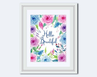Hello Beautiful - wife wall art - Roses Wall Art - Printable Art - printable women gift -  wife print - printable quote - calligraphy print