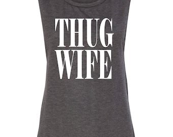 Thug Wife Gray Muscle Tank