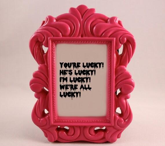 Custom Framed Quote Framed Lyrics ROCKY HORROR Picture Show