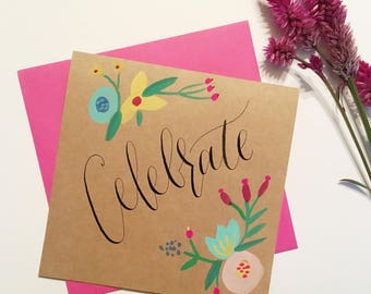 Celebrate card | Hand-painted card | READY TO SHIP
