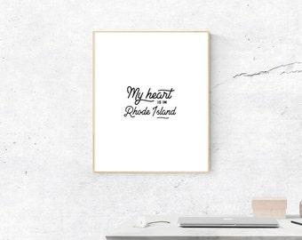 Rhode Island Print, Digital Print, My Heart is in Rhode Island Art, Rhode Island Art, Digital Download, Rhode Island Wall Art, Wall Prints
