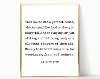 That house was a perfect house J.R.R. Tolkien quote printable, print, wall art, printable art, home decor, printable, 8x10, 11x14, 16x20