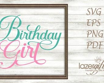 Birthday Girl SVG Cut File