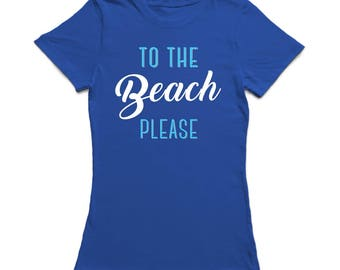 To The Beach Please Beach Time Women's Royal Blue T-shirt