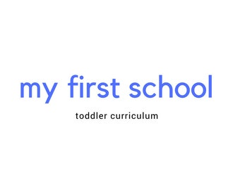 My First School Toddler Curriculum - (Growing Curriculum)