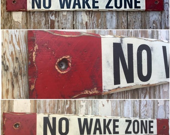 No Wake Zone.  Distressed Rustic Wood Sign  5.5x48.  Perfect for your lake house, by the pool or nursery room!