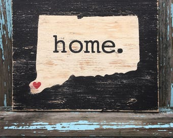 Connecticut painted wood sign. Home. Wall art. State sign. Home is where the heart is.