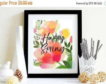 13% OFF SALE- PRINTABLE Art Happy Spring Print Floral Print Spring Printable Spring Poster Gift For Mum Gift Spring Wall Art  Gift For Mom D