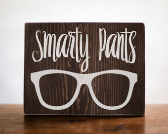 Smarty Pants Wood Sign Home Decor   Baby Shower Gift   Kids Room Decor   Baby Gift   Gift For Her   Gift For Him   Girls Room Decor