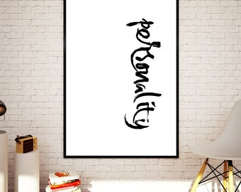 "Personality - Inspirational Calligraphy Quote Poster 24 x 36"" / 70 x 100 cm - Printable Scandinavian Black & White Minimal Modern Wall Art"