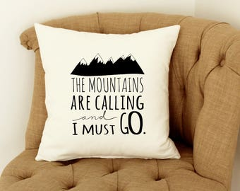 Decorative Pillow, The Mountains are Calling, Hiking Decor, Throw Pillow Cover, Zippered Pillow, Mountain Pillows, Adventure Pillow Case