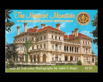 The Newport Manisions by John T. Hopf - Vintage Travel Book c. 1983