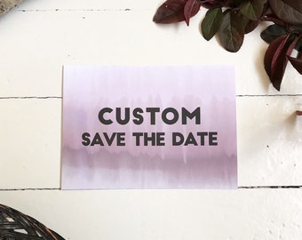 CUSTOM - SAVE the DATE - (You Pick > You Print)