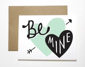 Valentine Card- Be Mine