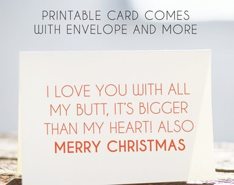 with all my butt, merry christmas, card for boyfriend, card for husband, digital christmas, download christmas, christmas note