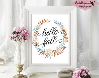 Hello Fall Sign, Hello Fall Wall Art Print, Hello Fall Printable Quote, Fall Print, Fall Sign, Autumn Print, Autumn Wall Art, Fall quote