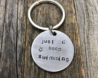 Just Keep Swimming Keychain, Hand Stamped Keychain, Personalized Keychain, Aluminum Keychain, Funny Keychain, Funny Accessories