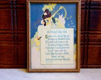 Framed Edgar Guest Poem / Buzza Motto 1925 / A Friend Like You