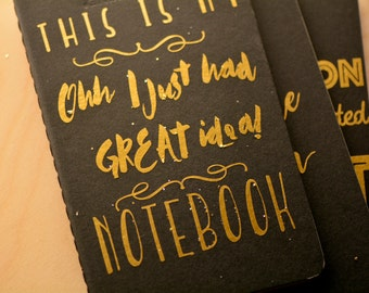 """This Is My """"Oh I have a great idea"""" Notebook - Moleskine Personalized Notebook"""