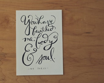 Pride and Prejudice Quote, Mr. Darcy Quote, Jane Austen Quote, Book Quote, Typography Print, Hand Lettered Quote, 5x7 Print