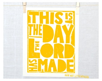 This is the Day the Lord has made, Charistian Inspirational Art, Typography, Faith, Catholic, Bible Quote