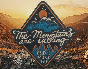 O'Houlihans - The Mountains are Calling and I Must Go Iron On Patch