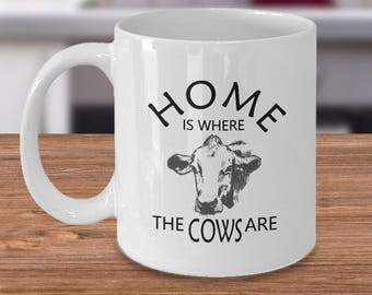 Cow Gifts - Cow Mug - Cows Gifts - Cow Gift - Cow Mugs - Home Is Where the Cows Are - Cow Birthday Gift - Cow Christmas Gift