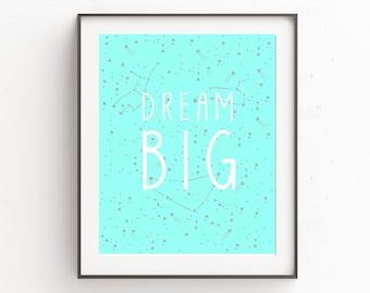 Dream Big Printable Poster (Aqua)