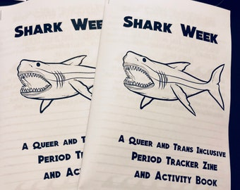 Shark Week - A Queer and Trans Inclusive Period Tracking Zine and Activity Book