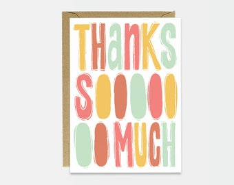 Thank You Card - Hand Lettering - Cute Thank You Card - Thanks Card - Typography Card - Simple Card - Thanks Sooooooo Much