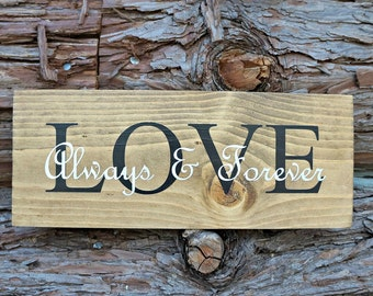 LOVE Always & Forever | Farmhouse Sign | Housewarming Gift | Home Decor | Wall Decor | Wedding Gift | Room Decor | Mantel Decor | Love Sign
