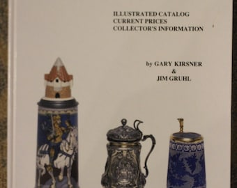 The Beer Stein Book: A 400 Year History | Gary Kirsner, Jim Gruhl (Sixth Printing, 1995)