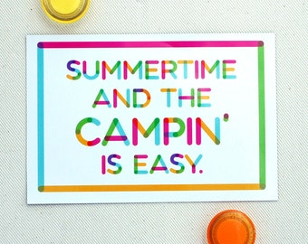 Camping Postcard Magnet- Summertime and the Campin' is Easy Magnet 4 x 6