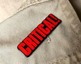 """Critical Hit 1.75"""" Soft Enamel Pin w/ epoxy"""