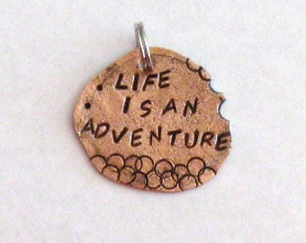 Life is an adventure, necklace key chain, hand stamped, smashed penny, distressed coin, keepsake jewelry, inspirational quote, BFF gift