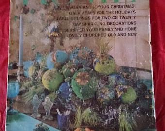 December 1962 The American Home magazine Vol. LXV, No. 11; Christmas 1962