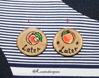 Call me by your Name - Later Wooden Brooch - Wooden Slice - Handmade Jewelry - accessory Armie Hammer - Timothée Chalamet pin