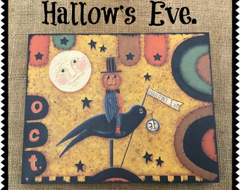 Hallow's Eve.