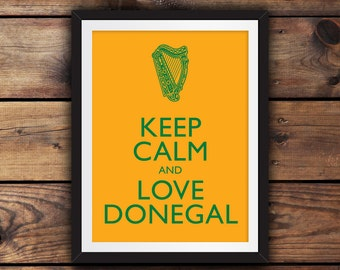 Keep Calm and Love Donegal