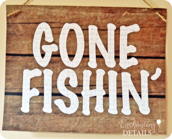 Items similar to instant download fishing printable gone for Gone fishing sign