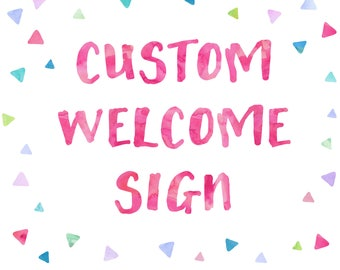 Custom Welcome Sign for any OhBeJoyful Invitation Design! | DIGITAL FILE ONLY