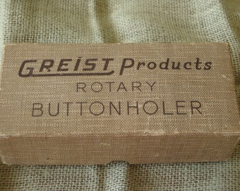 Vintage Greist rotary buttonholer- PRICE REDUCED!