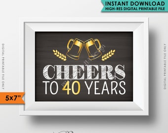 """Cheers to 40 Years Birthday Party Decor, 40th Birthday Party Decoration Anniversary, Gold & Chalkboard Style PRINTABLE 5x7"""" Instant Download"""