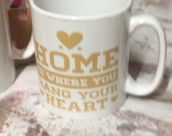Home is Where you Hang Your Heart Mug Coffee / Tea Personalised